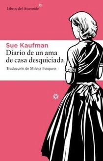 Libro: Diario de un ama de casa desquiciada
